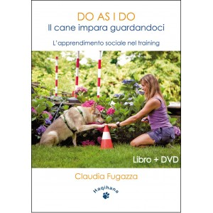DO AS I DO - Il cane impara guardandoci